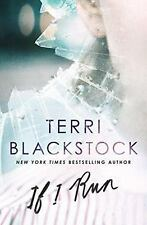 NEW - If I Run (If I Run Series) by Blackstock, Terri