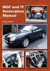 MGF and TF Restoration Manual By Roger Parker