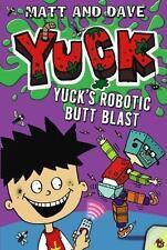 NEW - Yuck's Robotic Butt Blast by Matt and Dave
