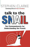 """""""VERY GOOD"""" Talk to the Snail, Clarke, Stephen, Book"""