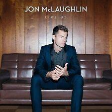 Jon McLaughlin - Like Us [New & Sealed] Digipack CD