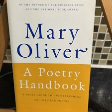A Poetry Handbook by Mary Oliver (1994, Trade Paperback)