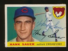 1955 Topps #45 HANK SAUER (Chicago Cubs) d.2001 *AUTOGRAPHED*