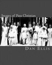 Images of Pass Christian by Dan Ellis (2011, Paperback)