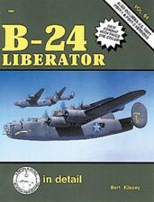 SQUADRON SIGNAL IN DETAIL & SCALE SERIES VOL.64 - B-24 LIBERATOR, ALSO INCLUDES