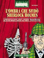 fumetto STORIE DA ALTROVE L'OMBRA CHE SFIDO SHERLOCK HOLMES