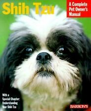 Shih Tzu: A Complete Owner's Manual 2000 by Jamie Sucher (Paperback)