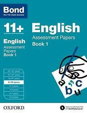Bond 11+: English: Assessment Papers: 9-10 Years Book 1 by Sarah Lindsay, Bond (