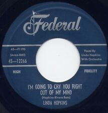 "LINDA  HOPKINS - ""I'M GOING TO CRY YOU RIGHT OUT OF MY MIND"" / ""COME BACK BABY"""