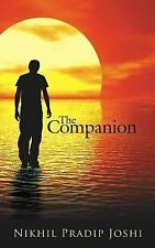 The Companion by Nikhil Pradip Joshi (2006, Paperback)