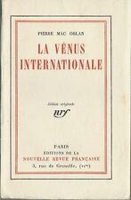 RARE EO 1923 N° SUR PUR FIL PIERRE MAC ORLAN : LA VÉNUS INTERNATIONALE