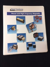 2001 SIGNAL TRANSFORMER POWER & HIGH FREQUENCY MAGNETICS CATALOG. RING BOUND.