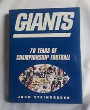 GIANTS: 70 Years of Championship Football by John Steinbreder