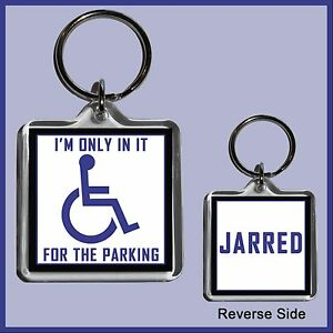 """Personalised """"I'm only in it for the Parking"""" Key Ring - Funny Gift 4x4cm Square"""