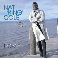 L.O.V.E.- The Complete Capitol Recordings 1960-1964 by Nat King Cole.