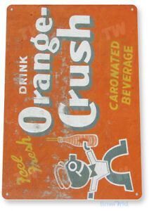 TIN SIGN Orange Crush Soda Retro Rustic Beverage Sign Soda Decor B370