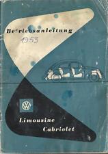 VW KÄFER Betriebsanleitung 1953 Bedienungsanleitung CABRIOLET LIMOUSINE  BA