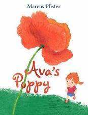Ava's Poppy by Marcus Pfister (2012, Hardcover)