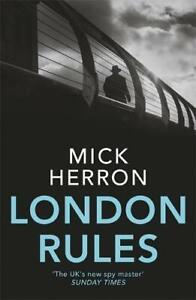 London Rules: Jackson Lamb Thriller 5, Herron, Mick, Used Excellent Book
