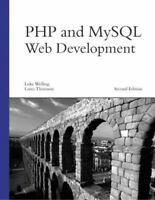 PHP and MySQL Web Development, Second Edition
