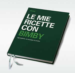 Libro Base TM5 le mie ricette con bimby Vorwerk Originale Tm31 Tm5 Tm6