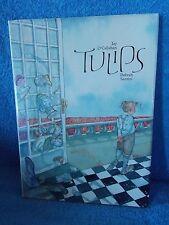Tulips Hardback Book by Jay O'Callahan & Debrah Santini
