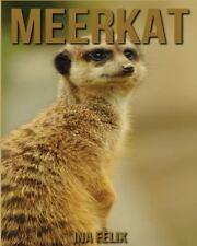 Meerkat : Children Book of Fun Facts & Amazing Photos on Animals in Nature, P.