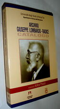 Archivio Giuseppe Lombardo-Radice : catalogo