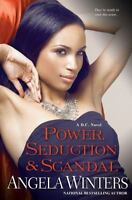 D. C. Ser.: Power, Seduction and Scandal by Angela Winters Trade Book Brand NEW