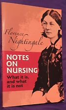 Florence Nightingale: Notes on Nursing, What it is and what it is not. 2014