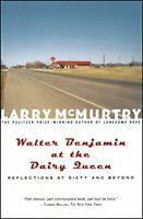 Walter Benjamin at the Dairy Queen by McMurtry, Larry Paperback / softback Book