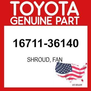 TOYOTA GENUINE 16711-36140 SHROUD, FAN OEM