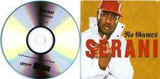 SERANI - No Games - (5 Track Promo CD) - Spacebakery / Roll Deep Mixes - MINT