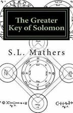 Greater Key of Solomon: By Mathers, S. L.