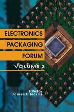 Electronics Packaging Forum: Volume Two