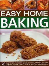 Easy Home Baking: 70 fabulous cakes, cookies, breads, pies and-ExLibrary