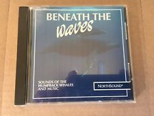Beneath The Waves - Sounds Of The Humpback Whales And Music - CD