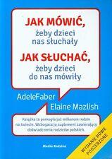Polskie Ksiazki Jak Mowic Zeby Dzieci NAS Sluchaly a Faber PORADNIK PlayMedia
