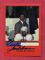 RARE CANADIENS PAULIN BORDELEAU   AUTHOGRAPH CARD