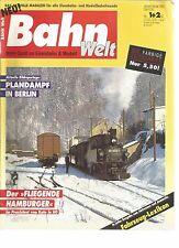 "BAHN WELT N°01+02-92 PLANDAMPF IN BERLIN / DER ""FLIEGENDE HAMBURGER"" /KATO IN HO"