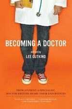 Becoming A Doctor: From Student To Specialist, Doctor-Writers Share Their Exp...