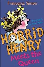 Horrid Henry Meets the Queen by Francesca Simon (Paperback, 2004)