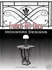 French Art Deco Ironwork Designs /Blacksmithing