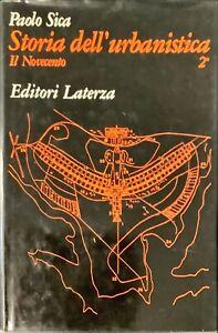STORIA DELL'URBANISTICA 2° IL NOVECENTO - PAOLO SICA - LATERZA 1978