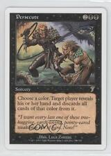 2001 Magic: The Gathering - Core Set: 7th Edition #154 Persecute Magic Card 0w7
