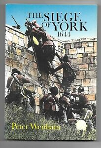 The Siege of York 1644. (English Civil War - Peter Wenham - New)