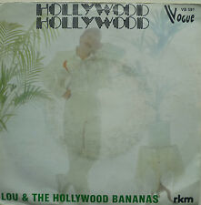 "7"" LOU AND THE HOLLYWOOD BANANAS : Hollywood /MINT-?"