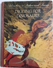 Adventures in Nature and Science - Digging For Dinosaurs HC 1967 RARE