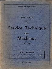 Bulletin du Service Technique des Machines - N°18- Ministère des Armées (Marine)