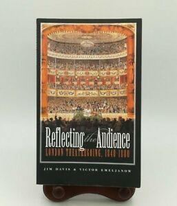 Reflecting the Audience London Theatregoing 1840-1880 Davis Emeljanow 1902806182